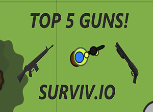 Surviv.io Best Weapons To Survive